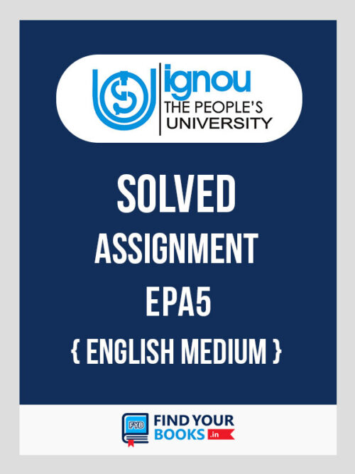 EPA5 IGNOU Solved Assignment English Medium