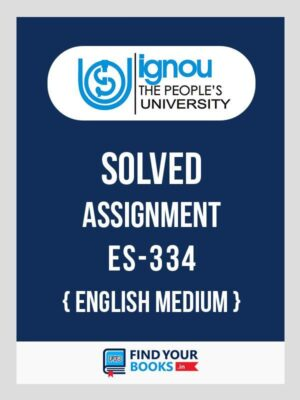 IGNOU ES-334 Education and Society Solved Assignment 2018 English Medium
