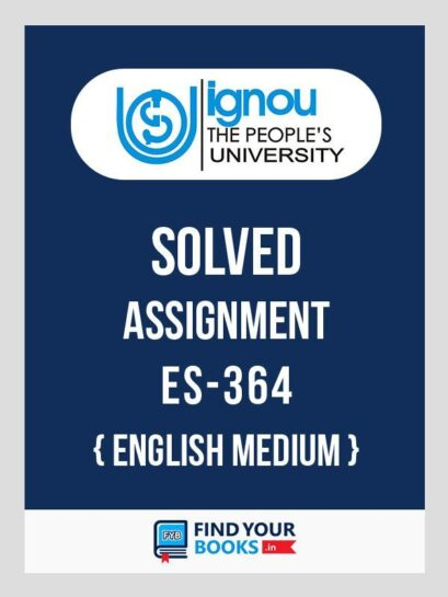 IGNOU ES-364 Distance Education Solved Assignment 2018 English Medium