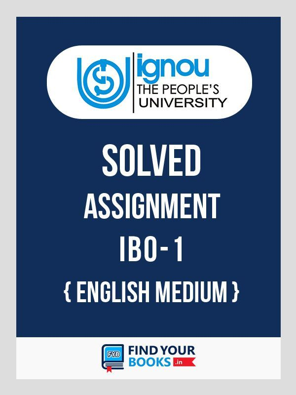IBO1 IGNOU Solved Assignment English Medium