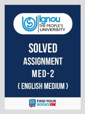 MED2 Ignou Solved Assignment English Medium