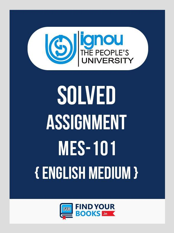 MES-101 IGNOU Solved Assignment 2019 in English Medium