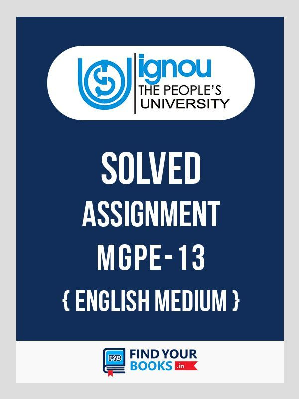 MGPE 13 Solved Assignment 2019-20 in English Medium