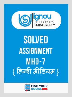 MHD7 IGNOU Solved Assignment 2019-20 Downloadable .PDF/Soft Copy