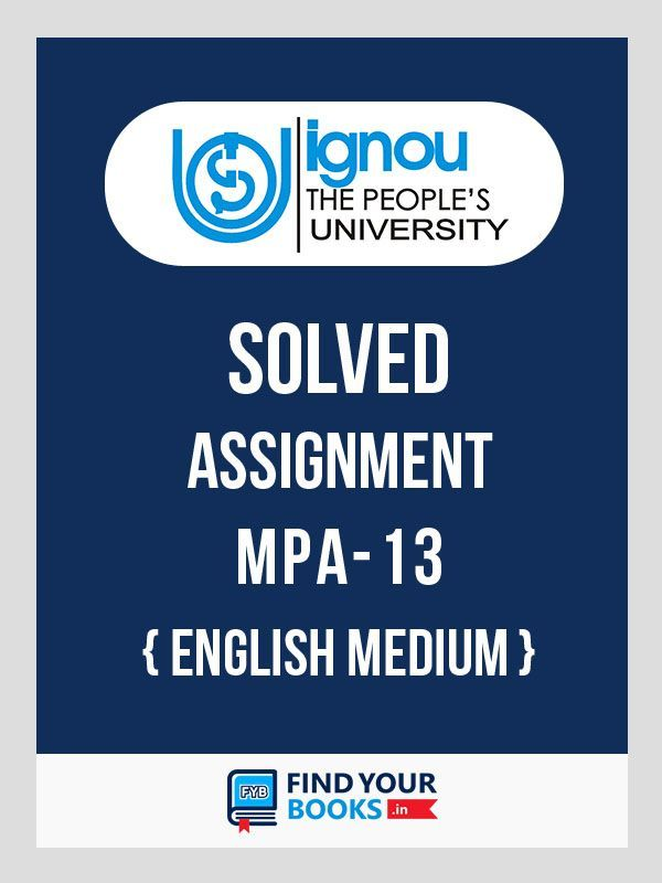 MPA13 Ignou Solved Assignment English Medium