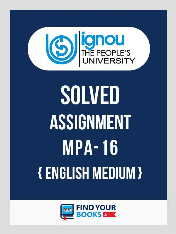 MPA-16  IGNOU Solved Assignment 2019-20 in English Medium