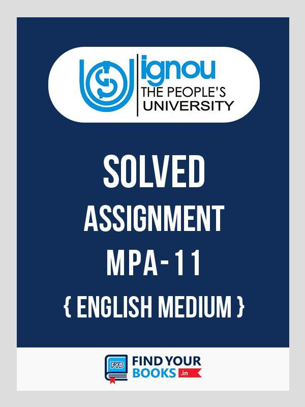 MPA 11 IGNOU  Solved Assignment 2019-20 - English Medium