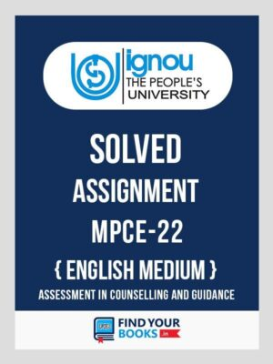 MPCE22 Ignou Solved Assignment English Medium