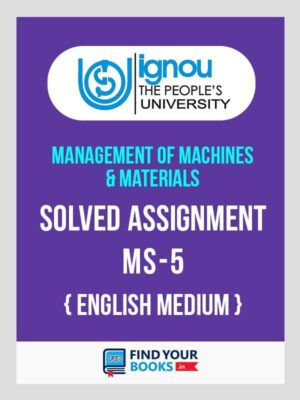 MS5 Solved Assignment 2019 For IGNOU MBA 2nd Semester