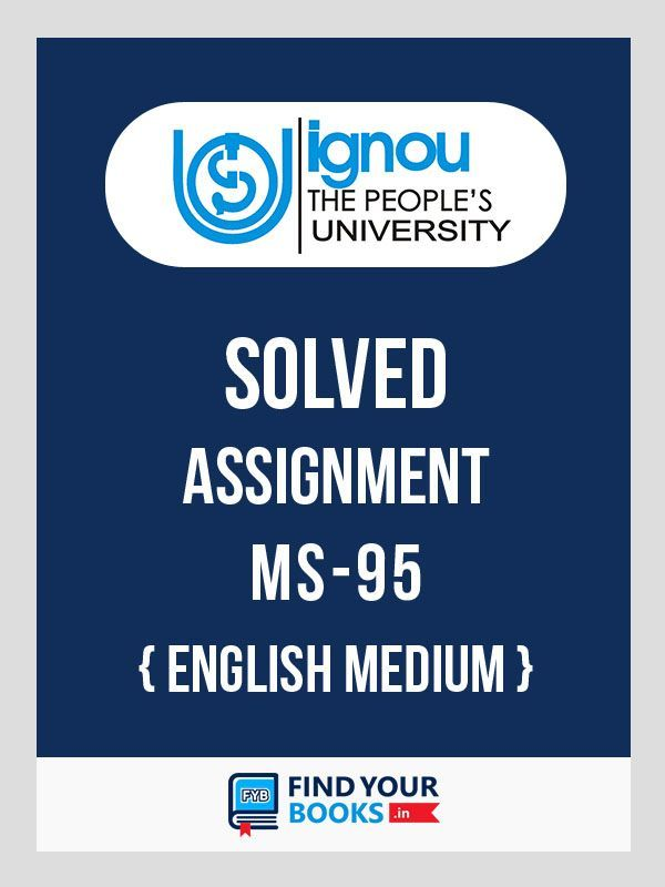 IGNOU MS-95 Research Methodology for Management Decisions Solved Assignment 2018 English Medium