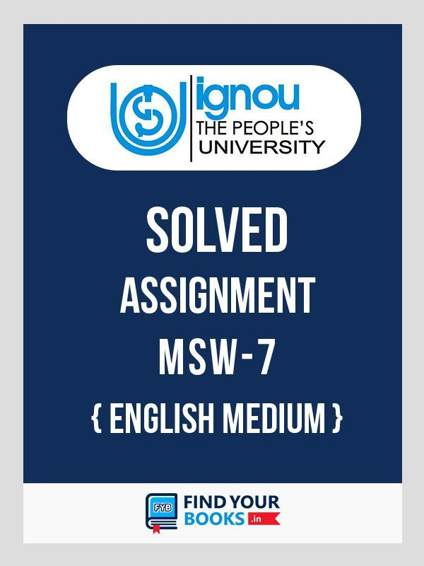 IGNOU MSW-7 Solved Assignment 2019-20 English Medium