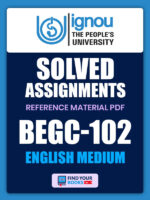 BEGC102 Ignou Solved Assignment