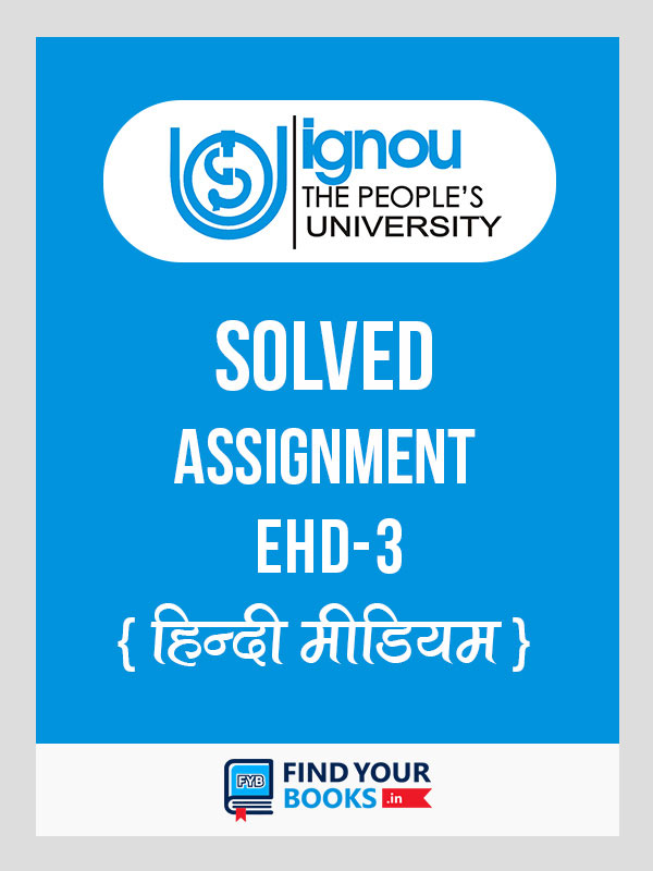 EHD3 IGNOU Solved Assignment 2020-21