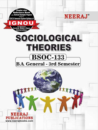 BSOC132 Ignou Guidebook in English Medium -Sociological Theories
