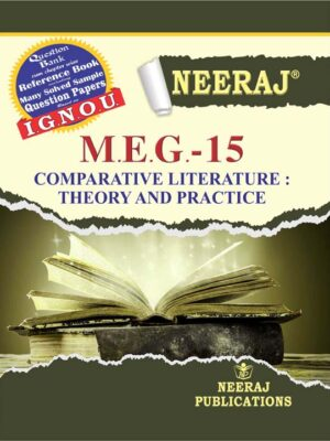 MEG-15 (COMPARATIVE LITERATURE : THEORY AND PRACTICE)