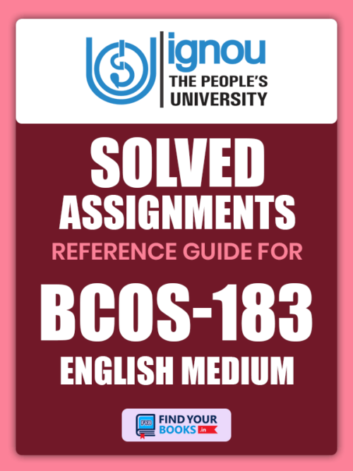 BCOS183 Ignou Solved Assignment English Medium
