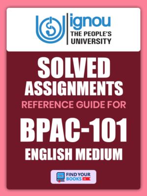 BPAC101 Ignou Solved Assignment English Medium