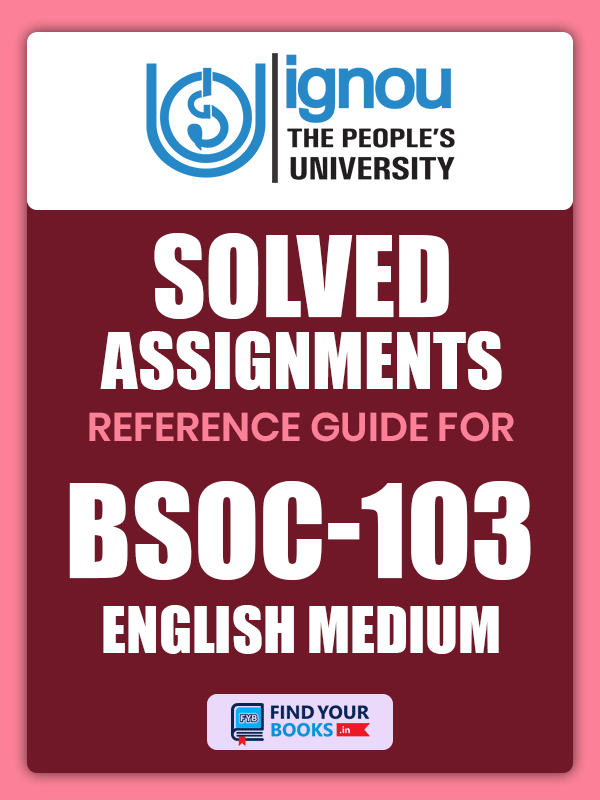 BSOC103 ignou Solved assignment English