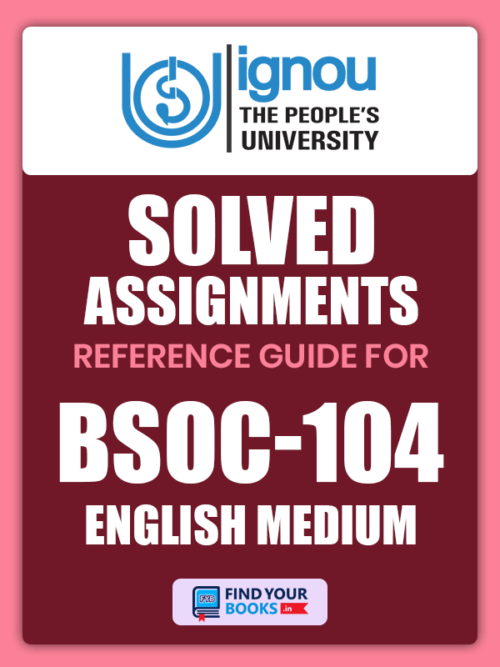 BSOC104 Ignou Solved Assignment English Medium