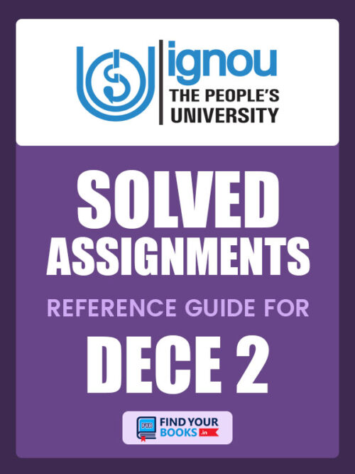 DECE2 IGNOU Solved Assignment