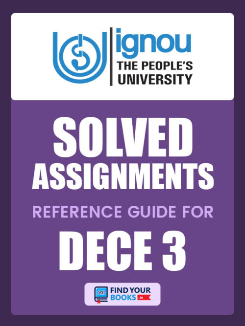 DECE3 IGNOU Solved Assignment