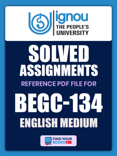 Ignou BEGC-134 Solved Assignment