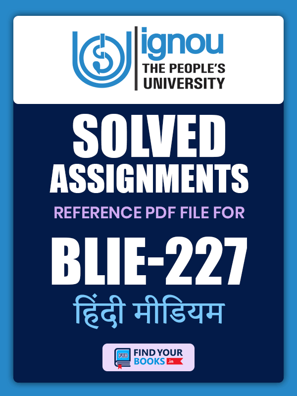 BLIE227 Ignou Solved Assignment English Medium