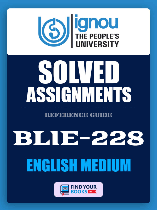 BLIE228 Ignou Solved Assignment English Medium