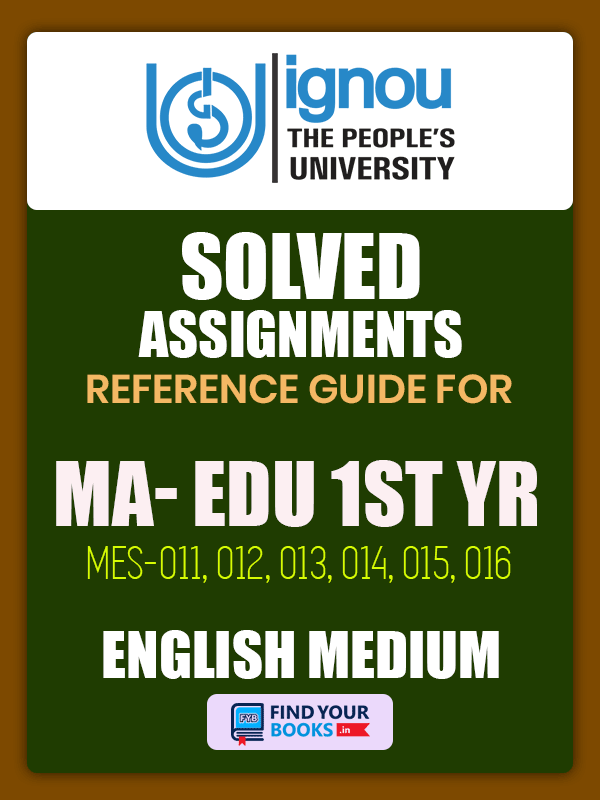 Ignou MAEDU Solved Assignment 1st Year English Medium