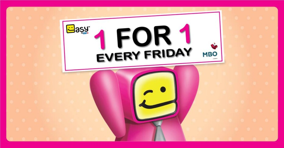 MBO BUY 1 FREE 1 Movie Ticket every Friday