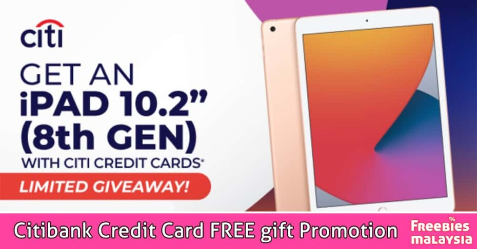 Citibank Credit Card FREE gift Promotion
