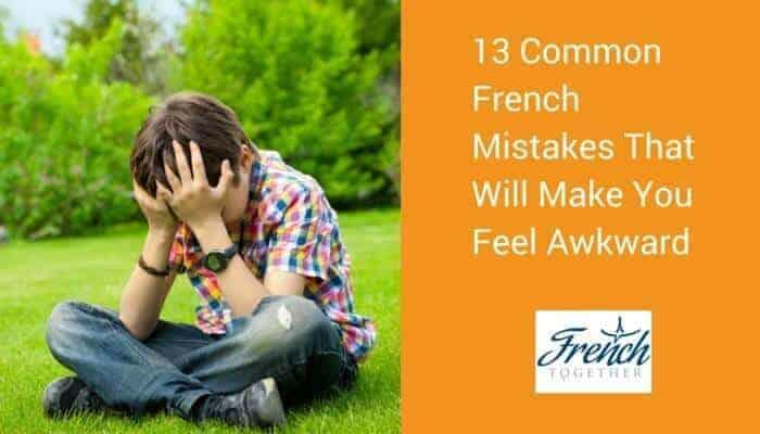 embarrassing French mistake