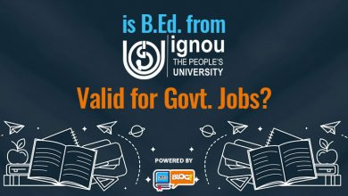 Photo of Is B.Ed. from IGNOU Valid for Govt. Job?