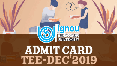 Photo of IGNOU TEE 2019: Admit Card Released for About 6,39,440 Students