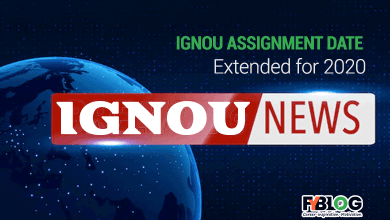 Photo of Ignou Assignment Date Extended 2020- Know about Latest Ignou Circular