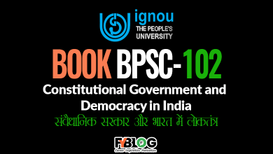 Photo of Ignou BPSC-102 Study Material: Constitutional Government and Democracy in India