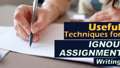 Photo of 7 Secret Techniques To Write Your Ignou Assignment