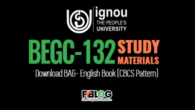 Photo of BEGC-132 study material Pdf- Download Free