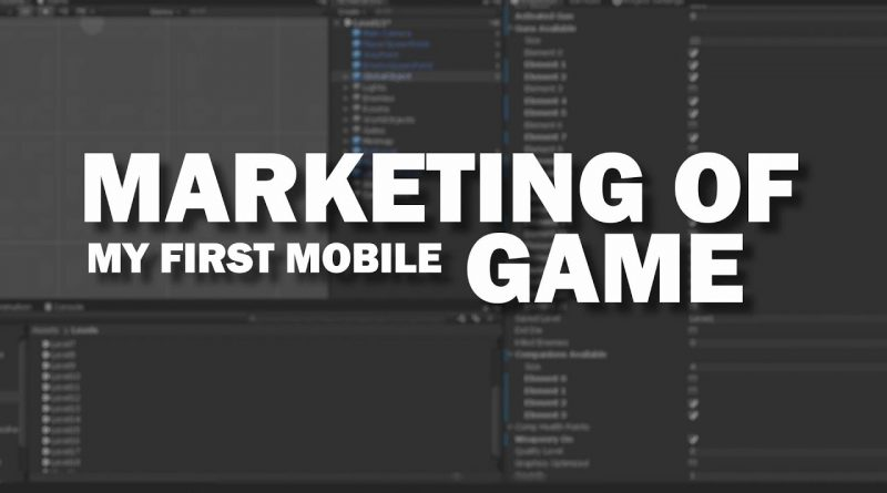 Marketing of my very first mobile game - my story