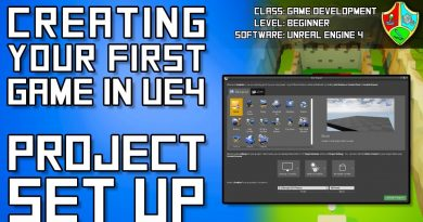 How to Make a Video Game in Unreal Engine 4 - #1 Project Setup | Unreal Engine 4 Blueprints Tutorial