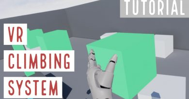 VR Climbing System Tutorial  - Unreal Engine 4