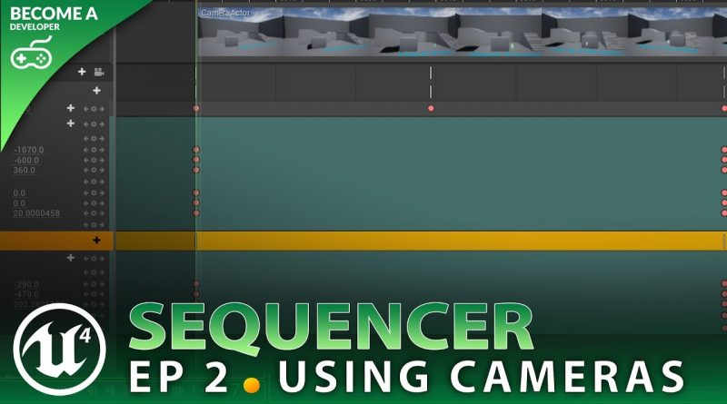 Camera Movement - #2 Unreal Engine 4 Sequencer Course
