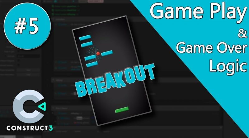 Construct 3 Tutorial part 5 - Brick Breaker / Breakout Game - Game Play & Game Over - no coding