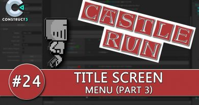 Construct 3 Tutorial #24 - CASTLE RUN - Title Screen
