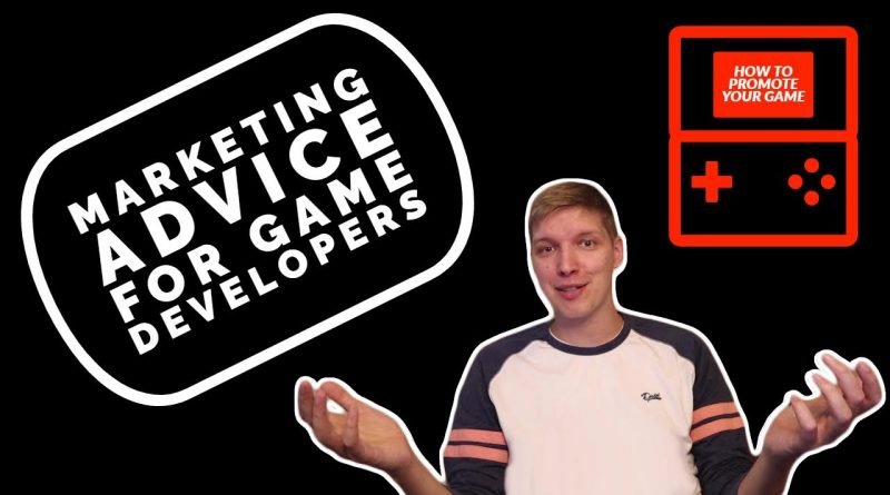 Marketing Advice For Game Developers - The Introduction