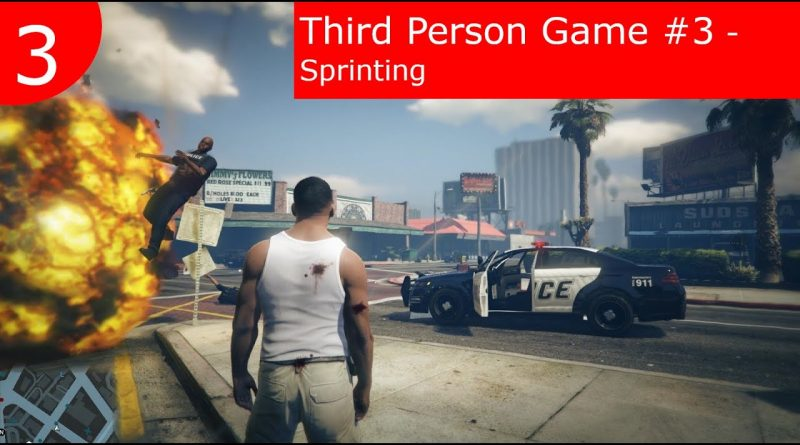Tutorial : BP Third Person Game   #3 Character Sprinting   Unreal Engine