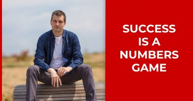 Success in business and life is a numbers game!   Tim Queen