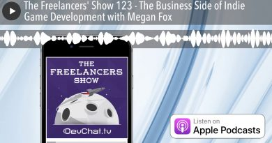 The Freelancers' Show 123 - The Business Side of Indie Game Development with Megan Fox