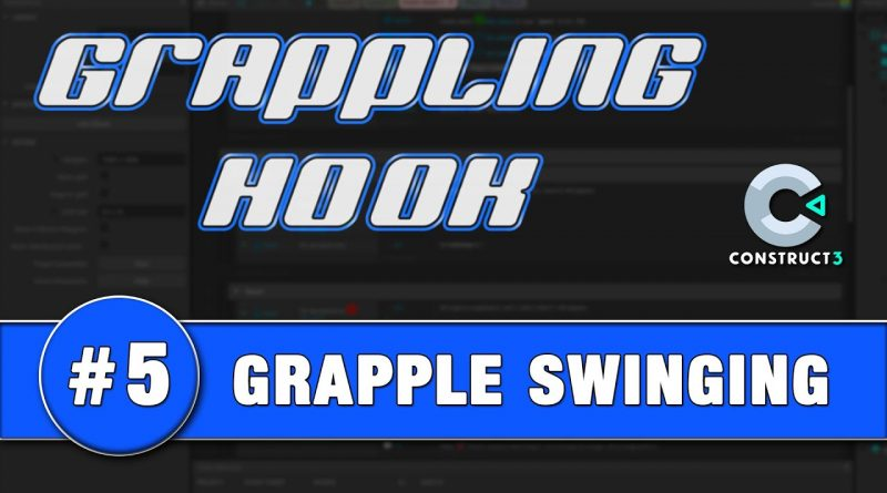 Construct 3 Tutorial #5 - GRAPPLING HOOK - Swinging on the Grapple