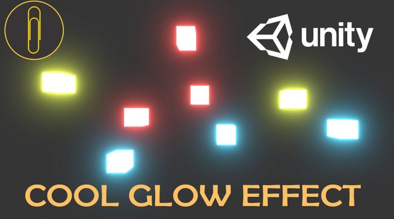 HOW TO MAKE GLOW EFFECT IN UNITY - TUTORIAL